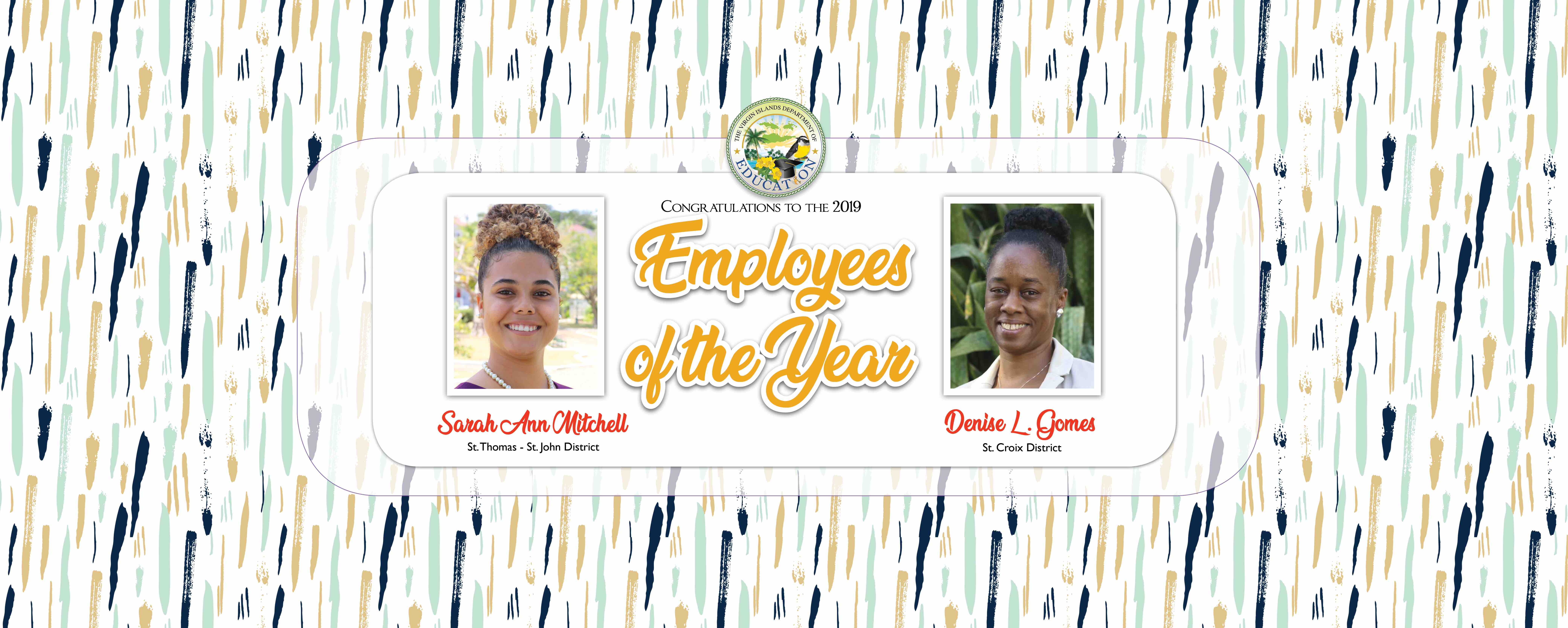 Gomes and Mitchell named Employees of the Year