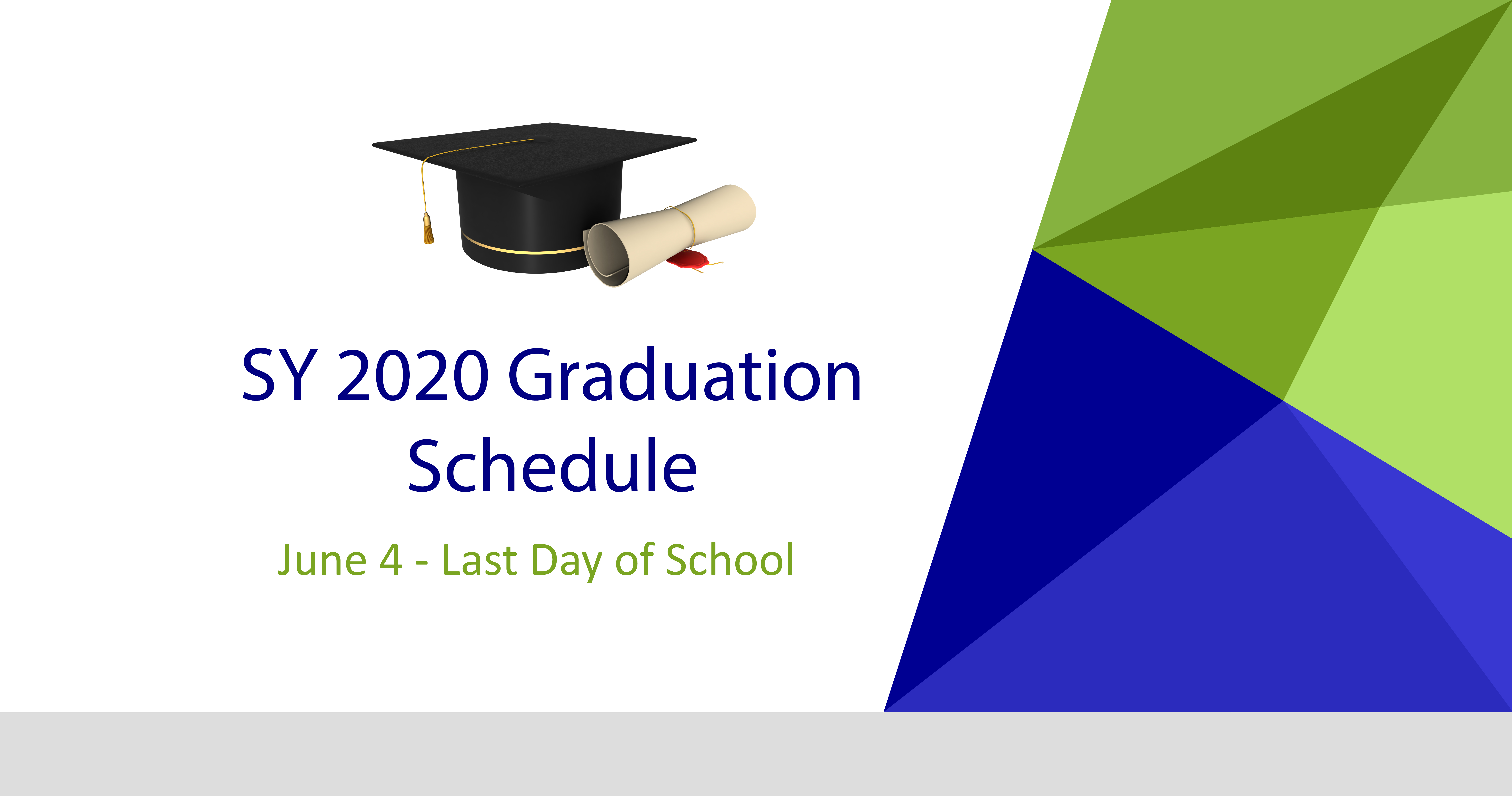 2020 graduation dates announced, June 4 is last day of school