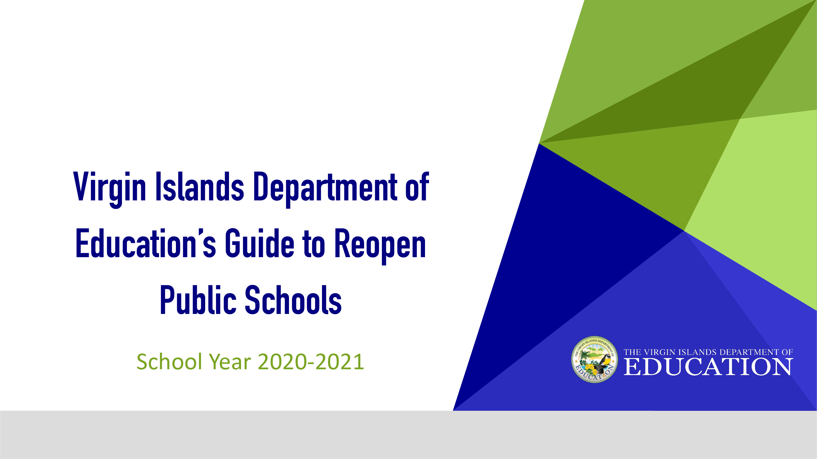 Our Plan to Safely Reopen USVI Public Schools - SY 2020-2021